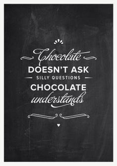 Chocolate poster quote on blackboard #chocolate #poster #art #quote #fun #funny #gift #print