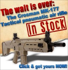The wait is over: Crosman MK-177 Tactical Pneumatic Air Rifle now in stock! www.pyramydair.com/s/m/Crosman_MK_177_Tactical_Pneumatic_Air_Rifle/3090?utm_source=pinterest_medium=social_campaign=airg-eblast-not-in-stock-mk-177