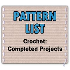 list of the patterns that are available on Craftster's Crochet