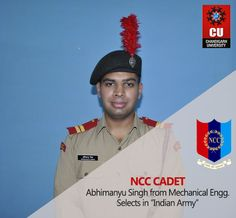 Setting Out To Serve The #Nation!!  With immense #pride and #happiness, we announce the selection of #Cadet #Abhimanyu in the #Indian #Army. Abhimanyu, who is pursuing #Mechanical #Engineering from our #University, was recommended by Service Selection Board (#Bhopal) and shall begin his training from the Indian Military Academy from July 2015.  #CU #ChandigarhUniversity #IndianArmy