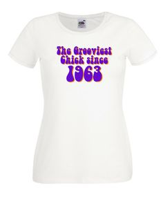 £9.99 The Grooviest Chick Since 1983 - Ladies 30th Birthday Tshirt - Worldwide Delivery