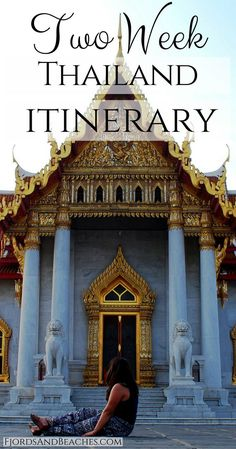 Two week Thailand Itinerary, Thailand itinerary, Thailand trip plan, what to do in Thailand, two weeks in Thailand.