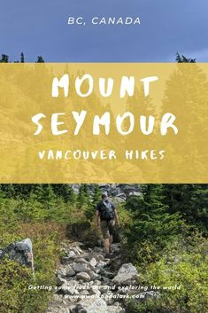 Mount Seymour's Third Peak is a popular hike near Vancouver with truly incredible views from the top. The trail is well marked and super fun. Best Hikes, Vancouver, Third, Hiking, Canada, The Incredibles, Walks, Trekking, Hill Walking