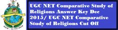 UGC NET Dec Comparative Study of Religions Answer Key is available. Also Check Post Wise Expected Cut Off marks. Result will be declared soon.