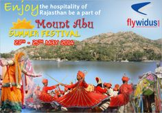 Mount Abu Summer Festival From May to Domestic Airlines, Mount Abu, Lowest Airfare, Hill Station, Online Travel, Travel Companies, Upcoming Events, May, Summer