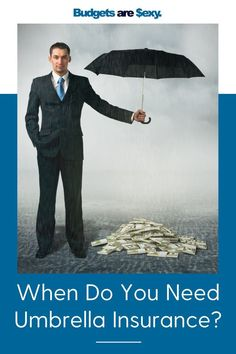 Wondering when you need an umbrella insurance policy? Check out our tips and see when is the right time to look into getting one. Ways To Save Money, Money Saving Tips, Saving Ideas, Umbrella Insurance, Debt Payoff, Money Matters, Finance Tips, Personal Finance, Budgeting