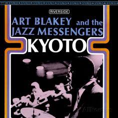 Art Blakey & The Jazz Messengers - Kyoto Premium Poster