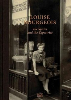 Louise Bourgeois: The Spider and the Tapestries                                                                                                                                                                                 Mehr