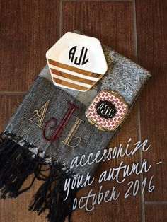 Libby & Dot Collections: Boutique Clothing and Monograms - October's Monogram Box included a monogram cosmetic mirror, monogram jewelry dish, and fall pashmina scarf.