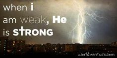 HIS strength.