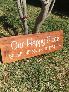 Our Happy Place Coordinates Wooden Sign