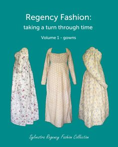 Book: 'Regency Fashion: taking a turn through time, Volume 1' is perfect for anyone with a Regency fashion obsession! You can take yourself on a trip back in time and surround yourself with Regency gowns. Every piece in the Sylvestra Regency Fashion Collection 1795-1830 is photographed from a number of angles, along with detailed close-ups, and a fashion print to accompany it. 27 gowns all-around and in detail. Available worldwide eg blurb.co.uk, au.blurb.com, blurb.de, blurb.fr, blurb.com