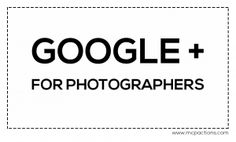 A Brief Introduction To Google+ for Photographers. September 27, 2013. Tamara Pruessner. http://www.mcpactions.com/blog/2013/09/27/brief-introduction-google-photographers/