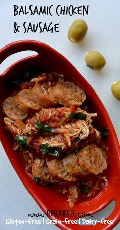 Slow Cooker Balsamic Chicken & Sausage | Popular Paleo #21dsd #slowcooker
