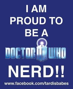 Dr who, proud