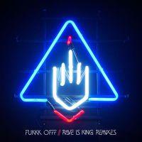 Rave Is King (AUtOdiDakT Remix) by Fukkk Offf on SoundCloud