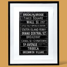 New York City locales become boldface names on the giclee-printed poster below, which is patterned after old subway signs.  Print: @artdotcom   Frame: @wayfair