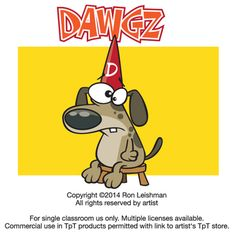 Everybody loves dogs. And dogs love people. But the strange thing about my dogs is that they think they're people too,  Dawgz includes 18 unique cartoon images of dogs in a variety of humorous situations that will definitely elicit smiles from your students.