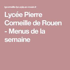 Lycée Pierre Corneille de Rouen - Menus de la semaine