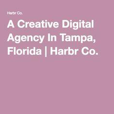 A Creative Digital Agency In Tampa, Florida | Harbr Co.