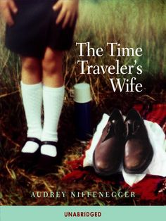 Time Traveler's Wife - One of the most amazing books I have written. Audrey Niffenegger has taken a strange plot...and made it seem compassionate and feasible.