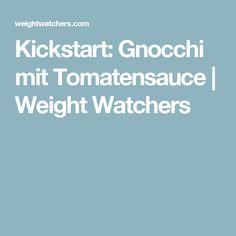 Kickstart: Gnocchi mit Tomatensauce | Weight Watchers