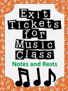 Exit Tickets Formative Assessments for Music Class-NOTES a