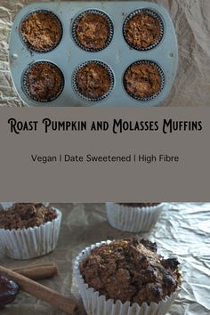These wholegrain, oil-free muffins contain no refined sugar and get most of their sweetness from dates. The molasses adds a lot of flavour. Vegan Roast, Roast Pumpkin, Plant Based Recipes, A Food, Dates, Food Processor Recipes, Muffins, Oil, Baking