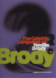 The Graphic Language of Neville Brody Neville Brody, Innovative Packaging, Font Shop, Deconstruction, A Decade, Typography, Language, Books, Poster