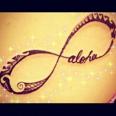 infinity with ohana inside of it instead of aloha....thinking I want hat for my Hawaii tattoo on my side. Gotta figure out size though......                                                                                                                                                     More