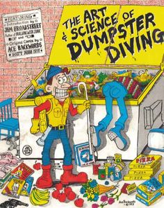 Dumpster Diving | ZONE OF THE FREE: ART OF DUMPSTER DIVING