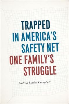 Trapped in America's safety net : one family's struggle
