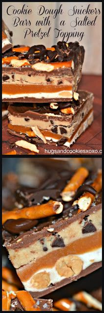 Hugs & CookiesXOXO: COOKIE DOUGH SNICKERS BARS WITH A SALTED PRETZEL TOPPING!!!