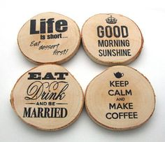 Rustic Birch wood coasters wooden unique coaster Good morning sunshine, Keep calm and make coffee. Set of 4 coasters made from cut birch wood slices with printed quotes: Wood can be rustic and raw, but the graphics design makes it really modern at the same time. Each coaster is hand sanded smooth and finished with a thin layer of varnish to enhance and protect the wood. Each measures approximately 3 1/2 - 4 inches in diameter and 1/2 inch thick.