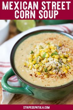 This Mexican Street Corn Soup, made from fresh corn on the cob, is a great addition to your summer soup recipes. All the flavor of Elotes simmered into an irresistible soup! One of the most popular recipes on Striped Spatula. … #corn #soup #souprecipes #mexicanstreetcorn #summerrecipes #stripedspatula #vegetables #recipeideas #recipeoftheday