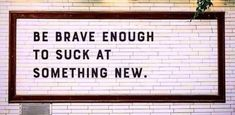 Brave, Best Quotes, Letter Board, Truths, Perspective, Inspirational, Best Quotes Ever, Perspective Photography, Point Of View