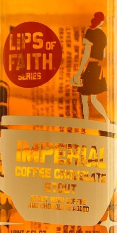 New Belgium Brewing Lips of Faith Imperial Coffee Chocolate Stout 55