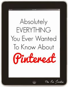 ThePinJunkie.com/***PINTEREST--Pinterest-everything-you-ever-wanted-to-know