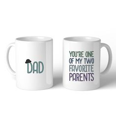 Two Favorite Parents Coffee Mug For Fathers Day Unique Dad Gifts