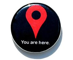 You are here Button Pin. $1.50, via Etsy.    Can't get enough of these clever buttons ...