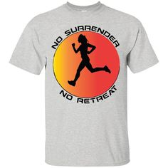 Wow You Might Find This Awesome http://tudedays.myshopify.com/products/no-surrender-no-retreat-gb-custom-personalized-t-shirts-mens-womens-ultra-cotton-t-shirt?utm_campaign=social_autopilot&utm_source=pin&utm_medium=pin