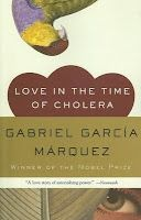 Love in the Time of Cholera   beautifully written novel that will get you hooked up in no time