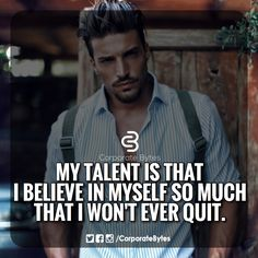 Always Believe In Yourself!!! #success #attitude #positive #life #corporatebytes #motivation #inspiration #confidence #love #relationship #hustle #corporate #lifestyle #grind #business #entrepreneur #bff #friend #motivationalquotes
