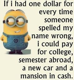 Funny Minion quotes of the hour (12:11:28 AM, Sunday 05, July 2015 PDT) – 10 pics