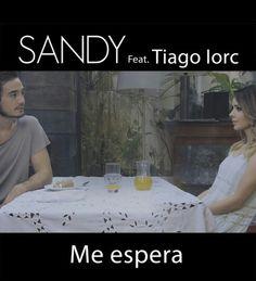 ME ESPERA (Lucas Lima/Sandy/Tiago Iorc).