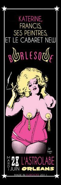 Serigraphie Katerine Francis Ses peintres et le Cabaret New Burlesk. 2011. 3 couleurs. 45 exemplaires. Rock art poster.