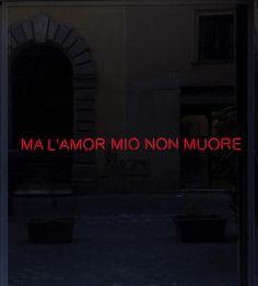 Claire Fontaine, Ma l'amor mio non muore, 2012, neon, framework, transformer and cables / neon, telaio metallico, trasformatore e cavi, 20 x 170 x 10 cm. T293 Gallery