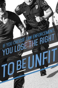Muzzle-Flash ★ Police-themed Art & Custom Design by Julie R: Police Fitness Workout Motivation Foot Pursuit Poster - Graphic Design + Photography Police Officer Quotes, Police Test, Police Quotes, Police Life, Police Academy, Leo Police, Police Memes, Funny Police, Army Quotes