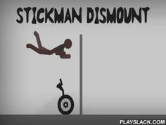 Stickman Dismount  Android Game - playslack.com , Contol a stickman who needs to oercome a collection of strenuous and hazardous levels. Get ready to do dizzying feats in this game for Android. Your character will jump into holes, rotate down stairways, and steer a collection of automobiles, from bicycles to vehicles. The conqueror will thrust partitions, noise vehicles, and do many other acts that are antagonistic with being. You can change the design of levels by placing different objects.