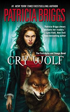 Cry Wolf:  An Alpha and Omega Novel 1 Patricia Briggs